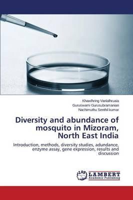 Diversity and Abundance of Mosquito in Mizoram, North East India