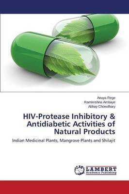 HIV-Protease Inhibitory & Antidiabetic Activities of Natural Products