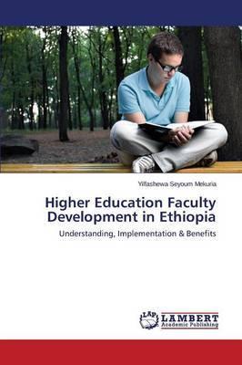 Higher Education Faculty Development in Ethiopia