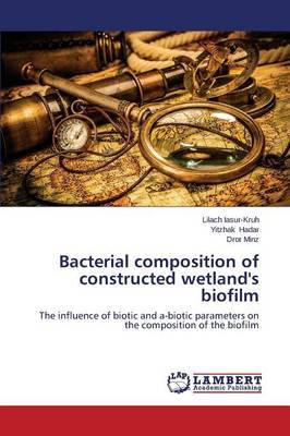 Bacterial Composition of Constructed Wetland's Biofilm