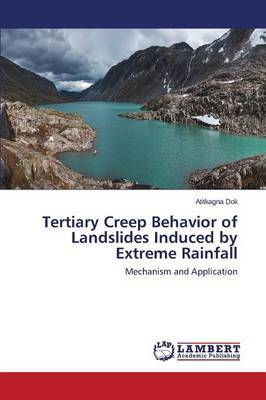 Tertiary Creep Behavior of Landslides Induced by Extreme Rainfall