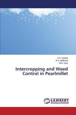 Intercropping and Weed Control in Pearlmillet