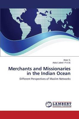 Merchants and Missionaries in the Indian Ocean
