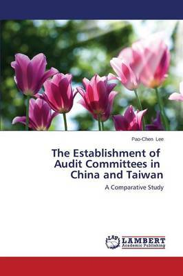The Establishment of Audit Committees in China and Taiwan