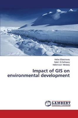Impact of GIS on Environmental Development