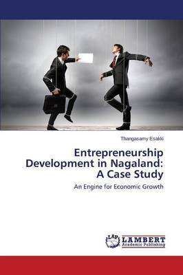 Entrepreneurship Development in Nagaland: A Case Study