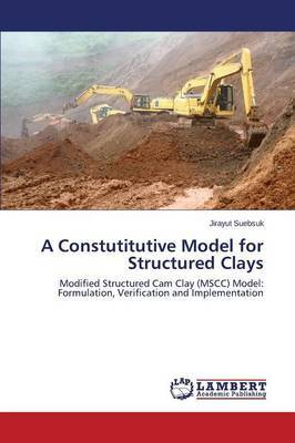 A Constutitutive Model for Structured Clays