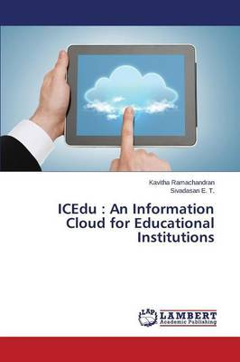 Icedu: An Information Cloud for Educational Institutions