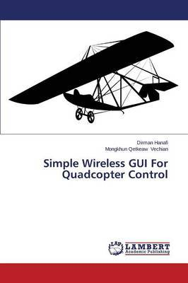 Simple Wireless GUI for Quadcopter Control