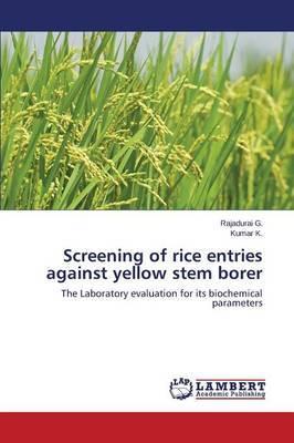 Screening of Rice Entries Against Yellow Stem Borer