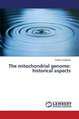 The Mitochondrial Genome: Historical Aspects