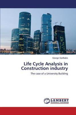 Life Cycle Analysis in Construction Industry