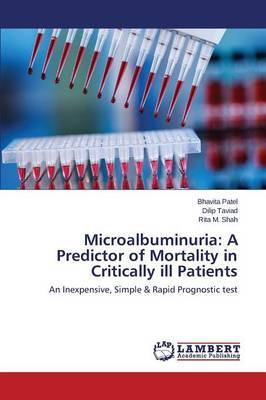 Microalbuminuria: A Predictor of Mortality in Critically Ill Patients