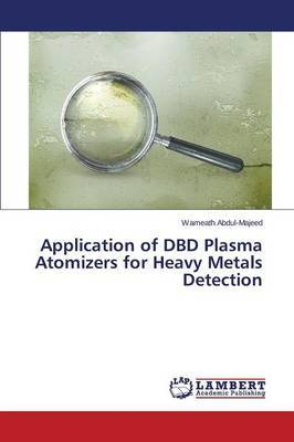 Application of Dbd Plasma Atomizers for Heavy Metals Detection