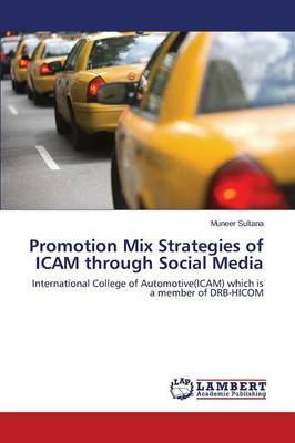 Promotion Mix Strategies of Icam Through Social Media