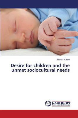 Desire for Children and the Unmet Sociocultural Needs
