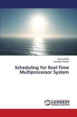Scheduling for Real-Time Multiprocessor System
