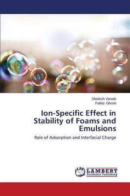 Ion-Specific Effect in Stability of Foams and Emulsions