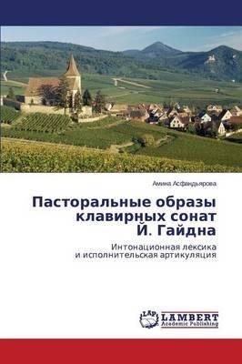 Pastoral'nye Obrazy Klavirnykh Sonat Y. Gaydna