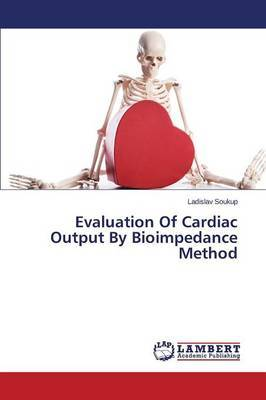 Evaluation of Cardiac Output by Bioimpedance Method