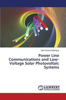 Power Line Communications and Low-Voltage Solar Photovoltaic Systems