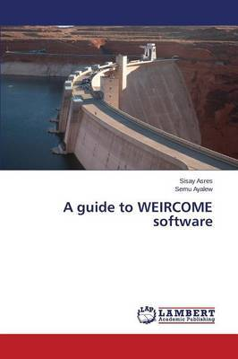 A Guide to Weircome Software