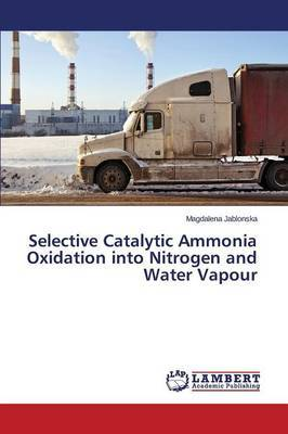 Selective Catalytic Ammonia Oxidation Into Nitrogen and Water Vapour