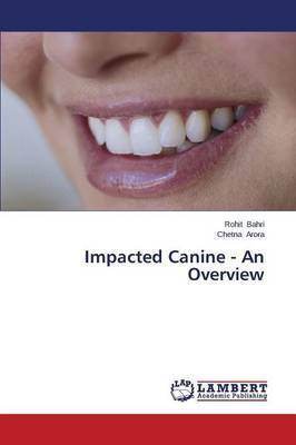 Impacted Canine - An Overview