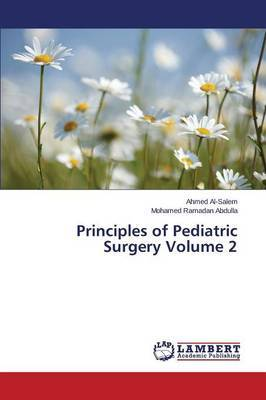 Principles of Pediatric Surgery Volume 2
