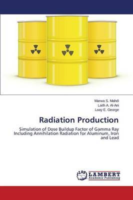 Radiation Production