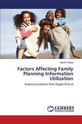 Factors Affecting Family Planning Information Utilization
