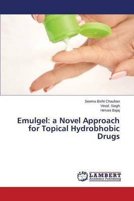 Emulgel: A Novel Approach for Topical Hydrobhobic Drugs