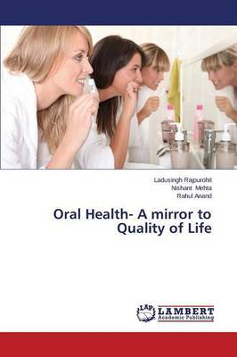 Oral Health- A Mirror to Quality of Life