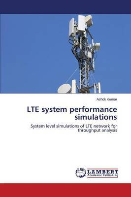 Lte System Performance Simulations