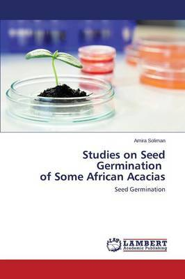 Studies on Seed Germination of Some African Acacias