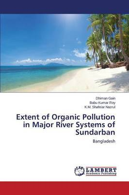 Extent of Organic Pollution in Major River Systems of Sundarban