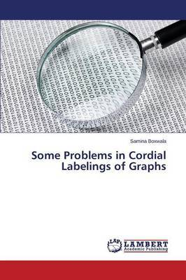 Some Problems in Cordial Labelings of Graphs