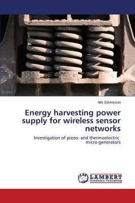 Energy Harvesting Power Supply for Wireless Sensor Networks