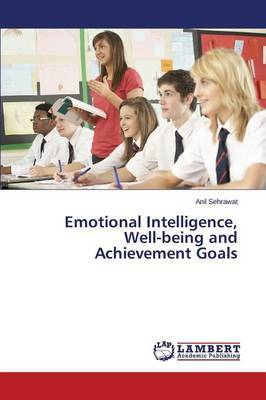 Emotional Intelligence, Well-Being and Achievement Goals
