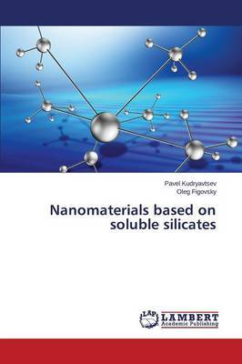 Nanomaterials Based on Soluble Silicates