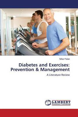 Diabetes and Exercises: Prevention & Management
