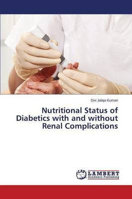 Nutritional Status of Diabetics with and Without Renal Complications