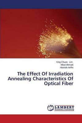 The Effect of Irradiation Annealing Characteristics of Optical Fiber