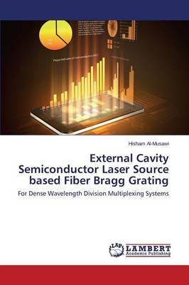 External Cavity Semiconductor Laser Source Based Fiber Bragg Grating