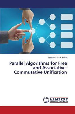 Parallel Algorithms for Free and Associative-Commutative Unification