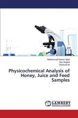 Physicochemical Analysis of Honey, Juice and Feed Samples