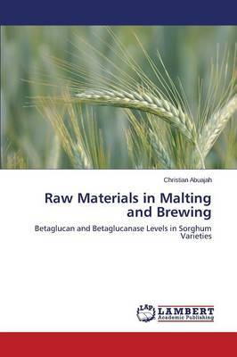 Raw Materials in Malting and Brewing