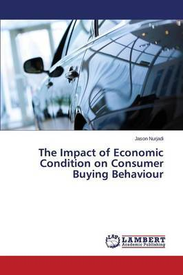 The Impact of Economic Condition on Consumer Buying Behaviour