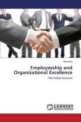 Employeeship and Organizational Excellence