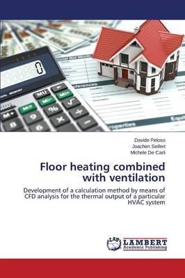Floor Heating Combined with Ventilation